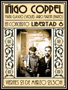 Iñigo Coppel en Libertad 8, con Manu Clavijo y Jairo Martin.