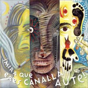 Luis_Eduardo_Aute_-_Mira_Que_Eres_Canalla_Aute-front